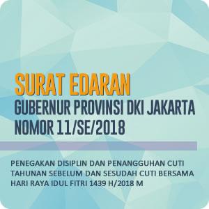 Surat Edaran Gubernur Provinsi DKI Jakarta Nomor 11/SE/2018