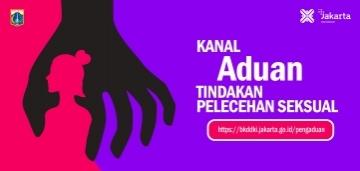 Pencegahan dan Penanganan Tindakan Pelecehan Seksual di Lingkungan Kerja Pemerintah Provinsi DKI Jakarta