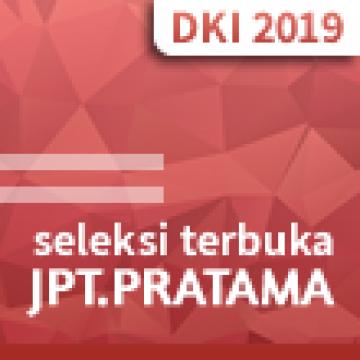 Hasil Akhir Seleksi Terbuka Jabatan Pimpinan Tinggi Pratama di Lingkungan Pemerintah Provinsi DKI Jakarta