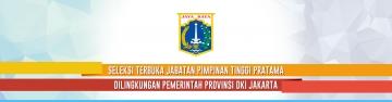Seleksi Terbuka Jabatan Pimpinan Tinggi Pratama - Pemerintah Provinsi DKI Jakarta Tahun 2018