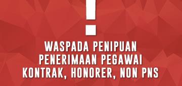 Waspada Penipuan Penerimaan Pegawai Kontrak/ Pegawai Honorer/Pegawai Non PNS Di Lingkungan Pemerintah Provinsi DKI Jakarta Mengatasnamakan Badan Kepegawaian Daerah Provinsi DKI Jakarta
